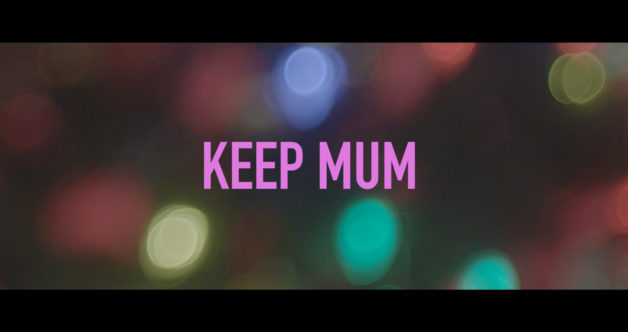 Keep Mum – When Silence Kills
